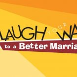 Laugh Your Way Marriage Event